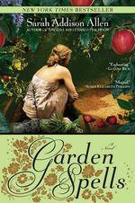 Garden Spells : Bantam Discovery - Sarah Addison Allen