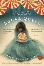 The Sugar Queen : Random House Reader's Circle - Sarah Addison Allen