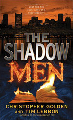 The Shadow Men - Christopher Golden