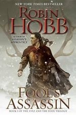 Fool's Assassin : Book One of the Fitz and the Fool Trilogy - Robin Hobb