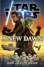 A New Dawn : Star Wars - Ballantine