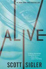 Alive : Generations Trilogy - Scott Sigler