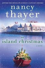 An Island Christmas - Nancy Thayer