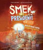 Smek for President! - Adam Rex
