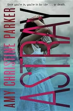 Astray (Gated Sequel) - Amy Christine Parker