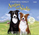 Angus and Sadie - Cynthia Voigt