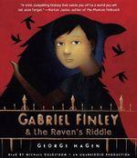 Gabriel Finley & the Raven's Riddle - George Hagen