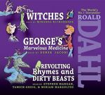 The Roald Dahl Collection, Volume 2 : The Witches; Revolting Rhymes & Dirty Beasts; George's Marvelous Medicine - Roald Dahl