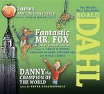 The Roald Dahl Collection, Volume 3 : James and the Giant Peach; Fantastic Mr. Fox and Other Animal Stories; Danny the Champion of the World - Roald Dahl