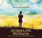 Brown Girl Dreaming - Jacqueline Woodson