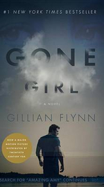 Gone Girl (Mass Market Movie Tie-In Edition) - Gillian Flynn