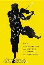 Fiddler on the Roof : Based on Sholom Aleichem's Stories - Joseph Stein
