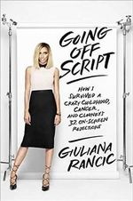 Going off Script - Giuliana Rancic
