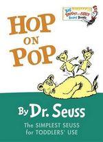Hop on Pop : Big Bright & Early Board Books - Dr Seuss