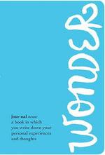 The Wonder Journal - R J Palacio