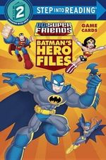 Batman's Hero Files (DC Super Friends) : Step Into Reading - Billy Wrecks