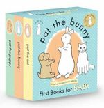 Pat the Bunny : First Books for Baby - Dorothy Kunhardt