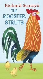 Rooster Struts - Richard Scarry
