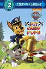 Pit Crew Pups (Paw Patrol) : Step Into Reading - Kristen L Depken