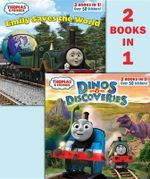 Dinos & Discoveries/Emily Saves the World (Thomas & Friends) - Random House