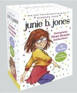 Junie B. Jones Complete First Grade Collection : Books 18-28 with Paper Dolls in Boxed Set - Barbara Park