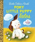 Little Golden Book Poky Little Puppy Tales : Little Golden Book Favorites - Janette Sebring Lowrey