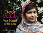 Dear Malala, We Stand with You - Rosemary McCarney