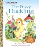 The Fuzzy Duckling : Little Golden Book - Jane Werner Watson