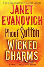 Wicked Charms : A Lizzy and Diesel Novel - Janet Evanovich