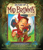 The Enchanted Files : Diary of a Mad Brownie - Bruce Coville