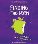 Finding the Worm (Twerp Sequel) - Mark Goldblatt