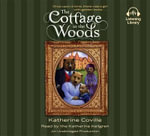 The Cottage in the Woods - Katherine Coville