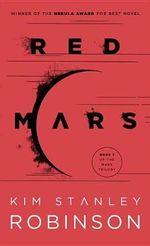 Red Mars : Mars Trilogy - Kim Stanley Robinson