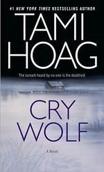 Cry Wolf : Doucette Series : Book 1 - Tami Hoag