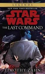 The Last Command : Book 3 - Timothy Zahn