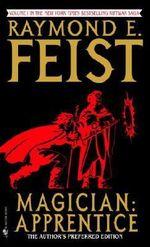 Magician : Apprentice - Raymond E. Feist