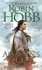 Assassin's Quest : Farseer Series : Book 3 - Robin Hobb