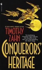 Conquerors' Heritage : Bantam Spectra Science Fiction - Timothy Zahn