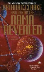 Rama Revealed : The Rama Series : Book 4 - Arthur Clarke