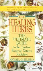 The Healing Herbs - Michael Castleman