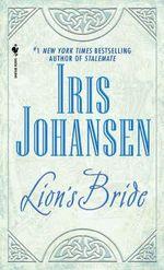 Lion's Bride : Lion's Bride Series : Book 1 - Iris Johansen