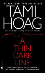 A Thin Dark Line : Mysteries & Horror - Tami Hoag