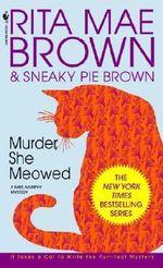 Murder She Meowed : Mrs. Murphy Mysteries (Paperback) - Rita Mae Brown