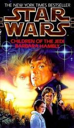 Star Wars : Children of the Jedi - Barbara Hambly