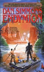 Endymion : Hyperion Cantos - Dan Simmons