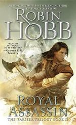 Royal Assassin : Farseer Series : Book 2 - Robin Hobb