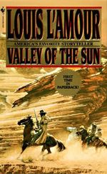 Valley of the Sun - Louis L'Amour