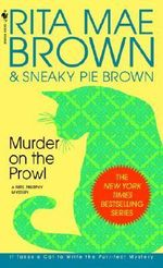 Murder on the Prowl : A Mrs Murphy Mystery - Rita Mae Brown