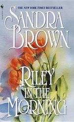 Riley In The Morning - Sandra Brown