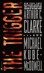 The Trigger - Arthur Charles Clarke
